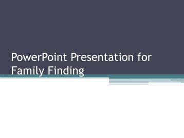 for Family Finding - Pennsylvania Child Welfare Resource Center