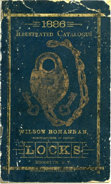 1886 - Wilson Bohannan Padlocks