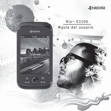 Rio™ E3100 guía del usuario - Kyocera Wireless