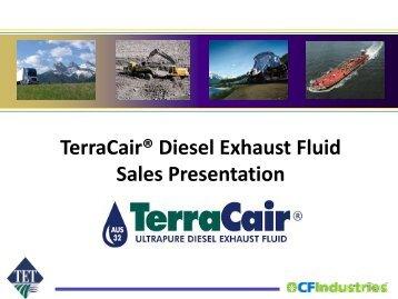 Presentation Terra Cair Diesel Exhaust Fluid 07-20-2011