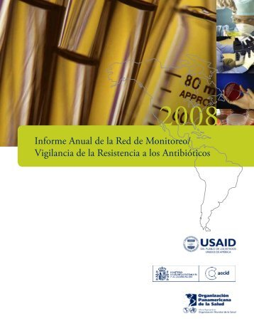 Informe Anual de la Red de Monitoreo, Resistencia a ... - PAHO/WHO