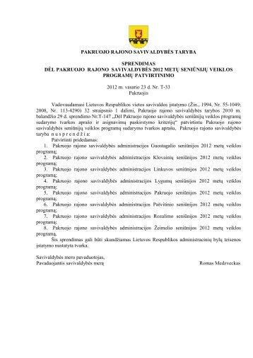 Dėl Pakruojo rajono savivaldybės 2012 metų seniūnijų veiklos ...