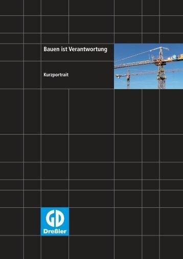 Bauen ist Verantwortung - Dreßler-Bau