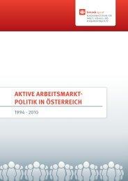 Aktive Arbeitsmarktpolitik in Österreich 1994 - 2010
