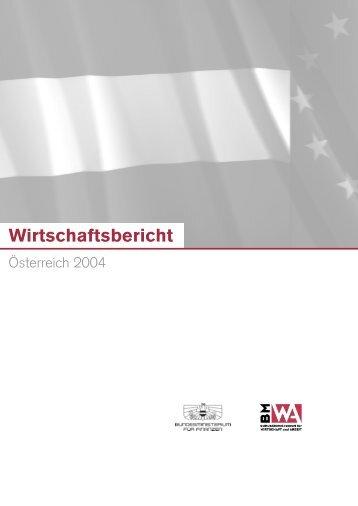 Wirtschaftsbericht Österreich 2004 - Bundesministerium für ...