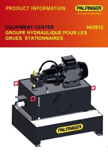 equipment center 04/2012 groupe hydraulique pour les ... - Palfinger