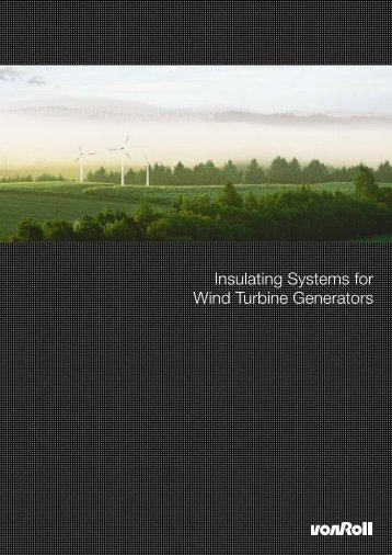 Insulating Systems for Wind Turbine Generators - Palissy Galvani