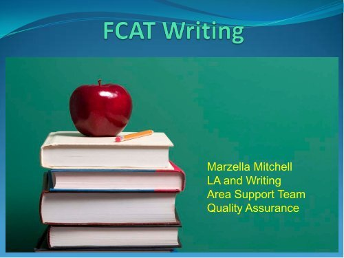 FCAT Writes Plus The School District Of Palm Beach County