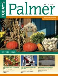 FALL 2010 IN THIS ISSUE - Palmer Township