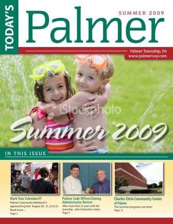 SUMMER 2009 IN THIS ISSUE - Palmer Township