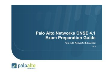 CNSE Study Guide - Palo Alto Networks