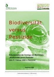 Biodiversität versus Pestizide - Pestizid Aktions-Netzwerk eV