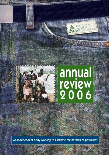 Annual Review 2006 - Pesticide Action Network UK