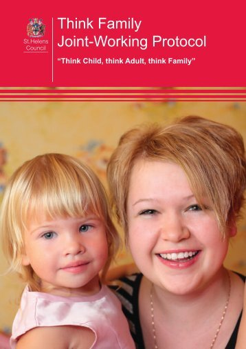 Think Family Joint-Working Protocol - St Helens LSCB
