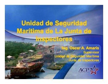 Seguridad Marítima en la Autoridad del Canal de ... - Panama Canal