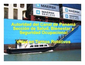 Vida en Turnos Rotativos - Panama Canal