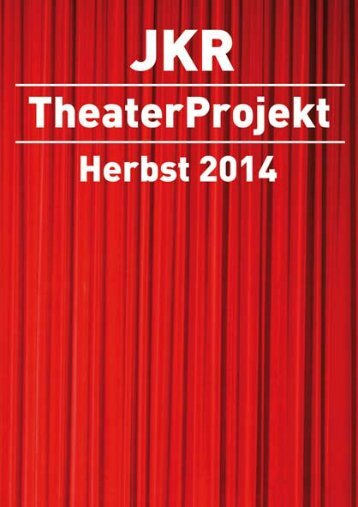 JKR TheaterProjekt 2014