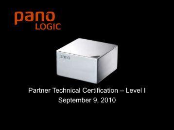 Partner Technical Certification – Level I September 9 ... - Pano Logic
