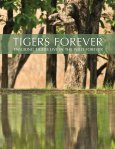 TIGERS FOREVER 2006-2011 | ENSURING TIGERS ... - Panthera - Page 3