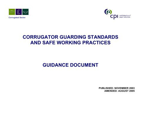 Corrugator Guarding Standards and Safe Working Practices - CPI