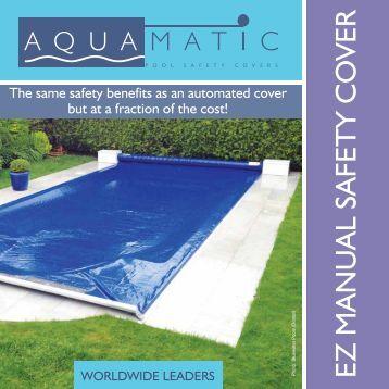 "Aquamatic manual ""EZ"" Cover - Paramount Pools"
