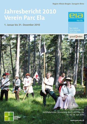 Jahresbericht 2010 Verein Parc Ela