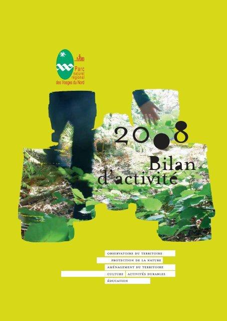 le bilan d'activité 2008 - Parc naturel régional des Vosges du Nord