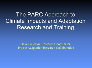 The PARC Approach to Climate Impacts and Adaptation Research ...