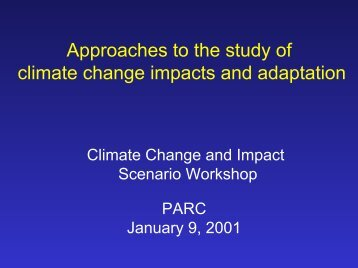 Approaches to the Study of Climate Change Impacts and Adaptation