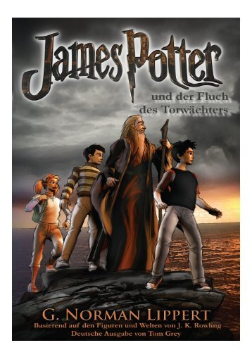 James Potter und der Hall der Alten Kreuzung - James Potter and ...