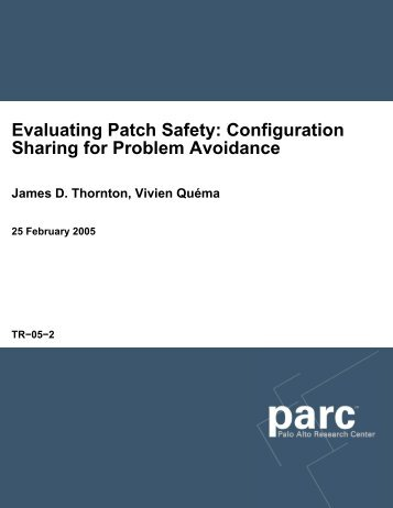 Evaluating Patch Safety: Configuration Sharing for Problem ... - Parc