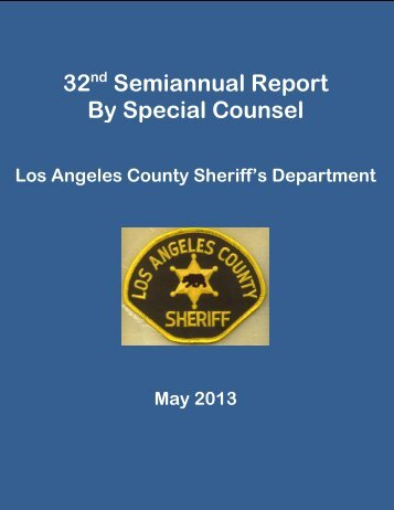 to read the 32nd Semiannual Report. - Police Assessment Resource ...
