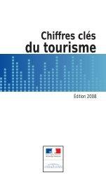 Chiffres clés du tourisme Ed 2008.pdf - Veille info tourisme