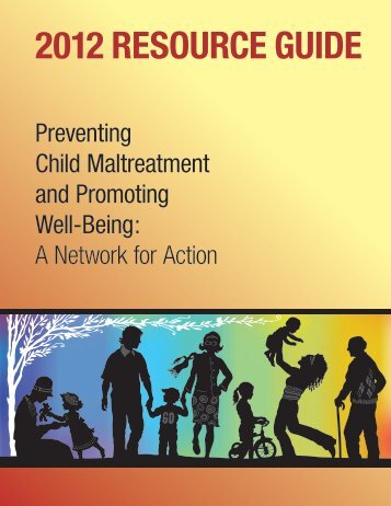 2012 Resource Guide Preventing Child Maltreatment and Promoting ...