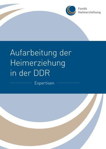 Aufarbeitung der Heimerziehung in der DDR - Fonds Heimerziehung