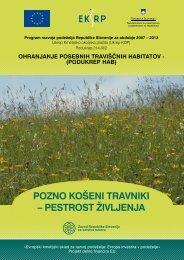 Pozno košeni travniki - pestrost življenja - Zavod RS za varstvo narave