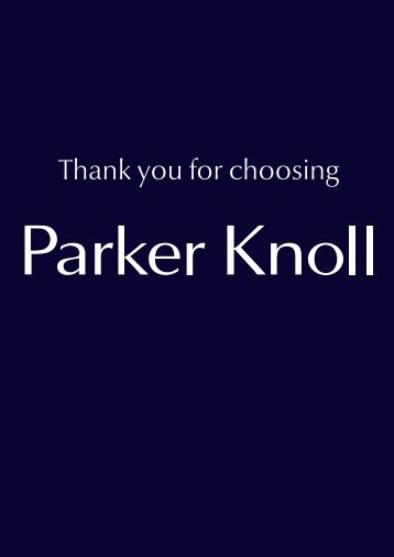 Care Booklet which is available to view and download ... - Parker Knoll