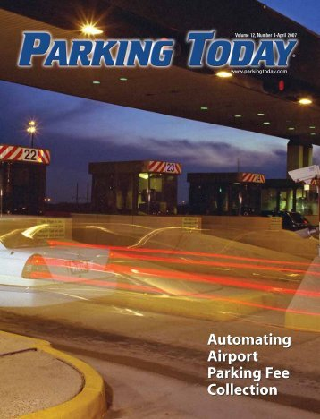 April, 2007, pages 1-20 - Parking Today