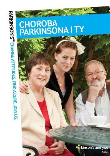 Parkinson's and you booklet - Polish language ... - Parkinson's UK