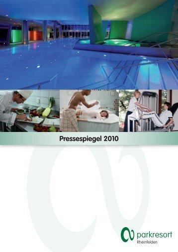 Pressespiegel 2010 (pdf, 27 Mb) - Parkresort Rheinfelden