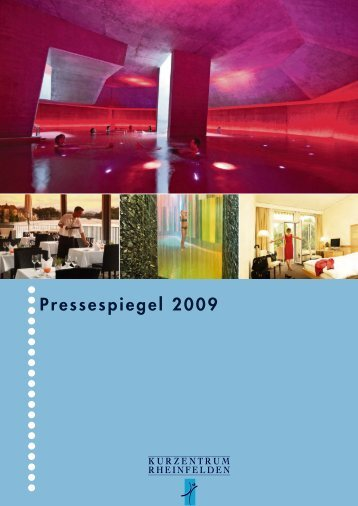 Pressespiegel 2009 (pdf, 25 Mb) - Parkresort Rheinfelden