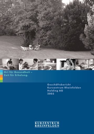 Geschäftsbericht 2003 - Parkresort Rheinfelden