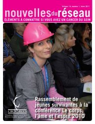 Hiver 2011 (PDF 3.13Mb) - Canadian Breast Cancer Network