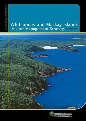 Whitsunday and Mackay Islands Visitor Management Strategy ...