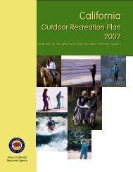 2002 California Outdoor Recreation Plan - California State Parks ...