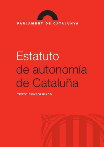 Estatuto de autonomía de Cataluña. Texto consolidado