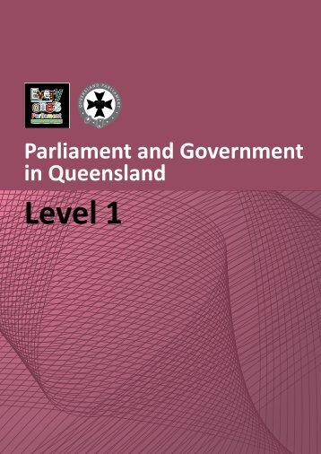 View Level 1 Book (PDF - 3397 KB) - Queensland Parliament ...