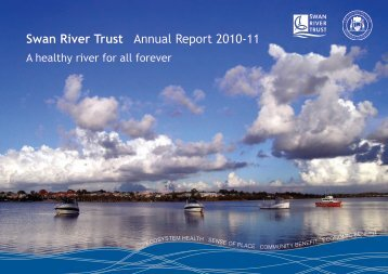 Swan River Trust Annual Report 2010-11 - Parliament of Western ...