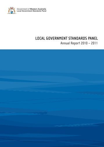 Local Government Standards Panel Annual Report 2010 - 2011