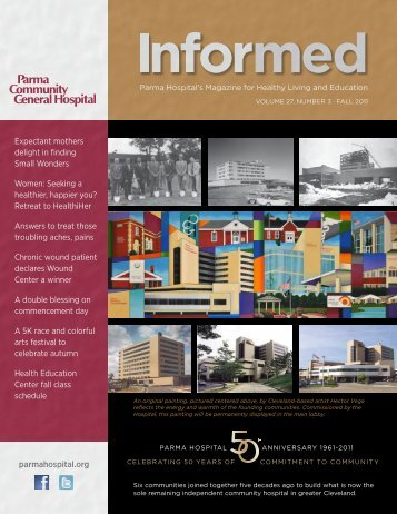 Informed_Magazine_Fall 2011.pdf - Parma Community General ...